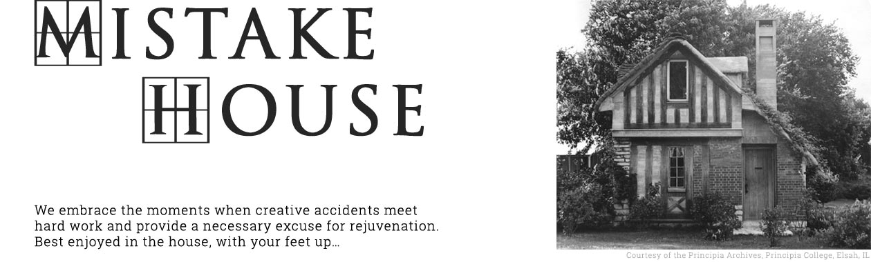 Mistake House A Publication Of Principia College
